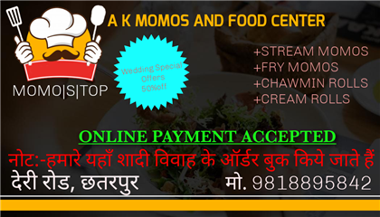 A K MOMOS AND FOOD CENTER